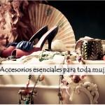 5 accesorios esenciales que debe tener toda mujer