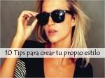 10 Tips que te ayudarán a desarrollar tu propio estilo